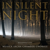 Musica Sacra Chamber Chorale | In Silent Night