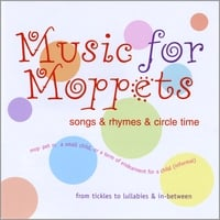 Music For Moppets | Songs & Rhymes & Circle Time