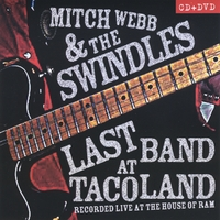 Mitch Webb and the Swindles | Last Band At Tacoland