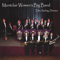 "Featured recording ""Montclair Women's Big Band, Ellen Seeling Director"""