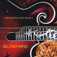 The Mandolin Wind Project | Second Wind