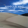 THE MANDOLIN WIND PROJECT: The Mandolin Wind Project