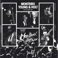Monteiro, Young & Holt | Live At the Montreux Jazz Festival
