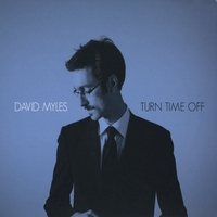 David Myles | Turn Time Off