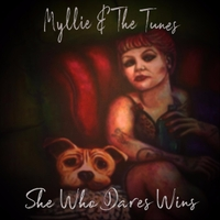 Myllie & the Tunes | She Who Dares Wins