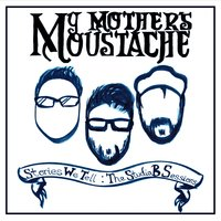 My Mother's Moustache | Stories We Tell: The Studio B Sessions