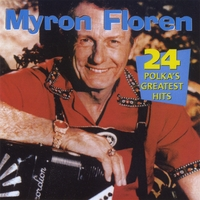 Myron Floren | 24 Polka's Greatest Hits | CD Baby Music Store