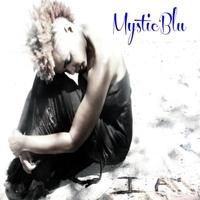 MysticBlu: I Am