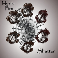 Mystic Fire | Shatter