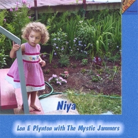 Lon E Plynton with the Mystic Jammers | Niya