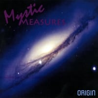 Mystic Measures : Origin