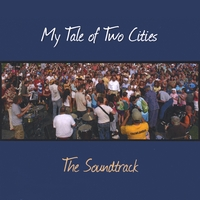 Soundtrack (Various PIttsburgh Artists) | My Tale of Two Cities