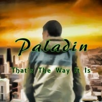 Paladin | That's the Way It Is