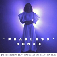 Jahna Sebastian Featuring Devonn Aka the Musical Teddy Bear | Fearless the Remix
