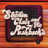 Stephen Clair and the Pushbacks | The Women I'm Not Married To