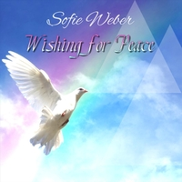 sofie weber wishing for peace cd baby music store