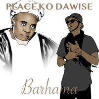 Peace Ko Dawise | Barhama | CD Baby Music Store