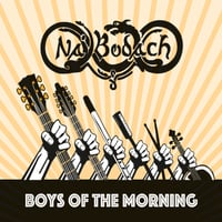 Na'bodach | Boys of the Morning