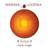 Nadaka & Gopika: Surya