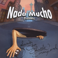 NadaMucho Presents | Sounds from the Seattle Underground