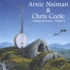 Arnie Naiman & Chris Coole: 5 Strings Attached, Vol. 2