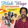 Nalin Jayawardena: Pilak Wage