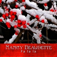 Nancy Beaudette | Fa La La