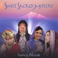 Nancy Bloom | Sweet Sacred Mystery