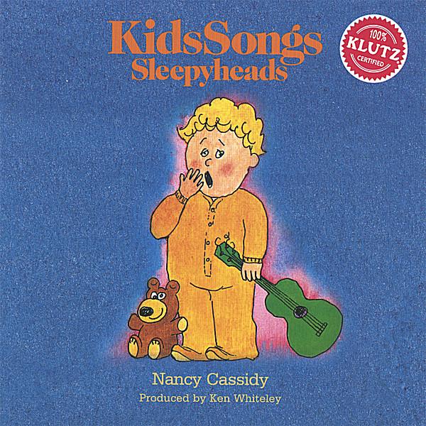 Nancy Cassidy | KidsSongs: Sleepyheads | CD Baby Music Store