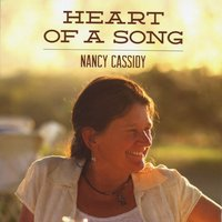 Nancy Cassidy | Heart of a Song