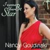 Nancy Goudinaki: I Wanna Be Your Star