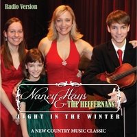 Nancy Hays & the Heffernans | Light in the Winter (Radio Version)
