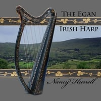 Nancy Hurrell | The Egan Irish Harp