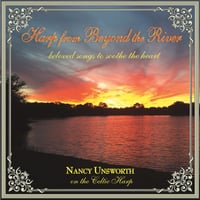 Nancy Unsworth | Harp from Beyond the River