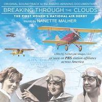 Nanette Malher | Breaking Through the Clouds - The First Women's National Air Derby (Original Soundtrack)