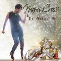 Naomi Cross | The Greatest Gift