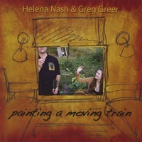 Helena Nash & Greg Greer | Painting A Moving Train