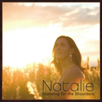 Natalie Young | Natalie: Standing On the Shoulders