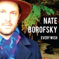 Nate Borofsky | Every Wish
