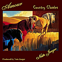 Nate Jaeger | Amour (Country Classics)