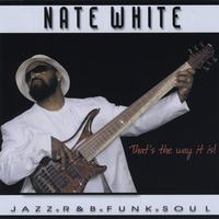 Nate White | That's The Way It Is