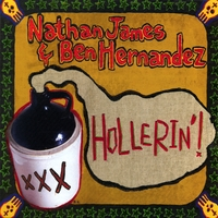 Nathan James & Ben Hernandez | Hollerin'!
