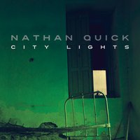 Nathan Quick | City Lights