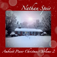 Nathan Speir | Ambient Piano Christmas, Vol. 2
