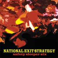National Exit Strategy | Safety Sleeper Six