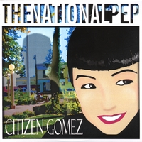 The National Pep | Citizen Gomez