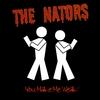 The Nators: You Make Me Weak