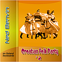 Ned Benvin | Croatian Folk Party 2