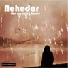 Nehedar: The Warming House