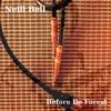 Neill Bell: Before De Forest